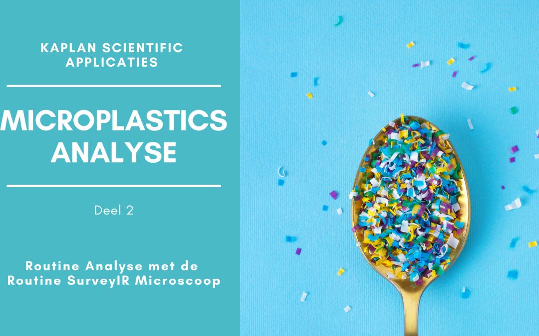 Analyse van Microplastics – deel 2 – FTIR Microscopie